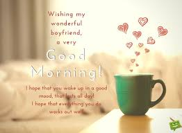 good morning message to my wonderful boyfriend on image with morning bed and cup of coffee jpg