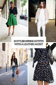 20 stylish spring outfits with a leather jacket