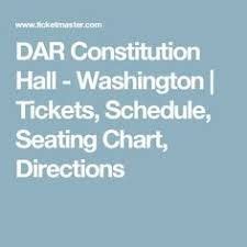 Dar Constitution Hall Seating Chart 12 Best Things To See Washington Images Dc Travel
