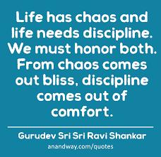 Quotes On Discipline By Gurudev Sri Sri Ravi Shankar