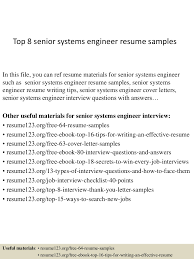 top8seniorsystemsengineerresumesamples 150410084234 conversion gate01 thumbnail 4 jpg cb 1428673402