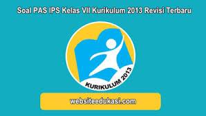 Berikut ini kami bagikan kumpulan link download soal uas/pas smp/mts untuk kelas 8 (viii) semester 1 (ganjil) kurikulum 2013 dan ktsp. Soal Pas Ips Kelas 7 Kurikulum 2013 Tahun 2020 2021 Websiteedukasi Com