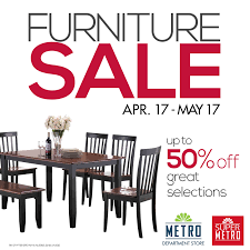 furniture sale. Metro Department Store \u0026 Super Furniture Sale April - May 2015 R