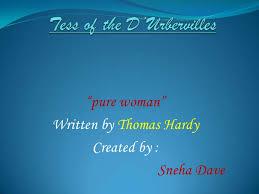 Tess Of The D     Urbervilles SlideShare Tess of the D     Urbervilles lt br   gt    pure woman    lt br
