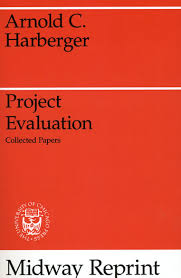 Project Evaluation: Collected Papers, Harberger