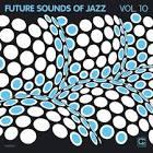 Future Sounds of Jazz, Vol. 10