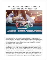 There's something truly special about roulette, it's the sense of elegance, class and sophistication. Online Casino Games How To Play And Enjoy Your Fun By Totosite106 Issuu