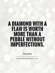 Quotes About Imperfection Cool 48 Best Imperfection Quotes And Sayings