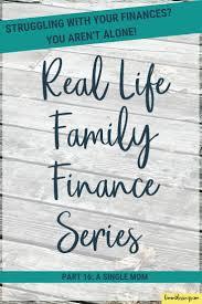 Real Life Family Finance A Single Moms Finances