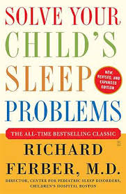 Solve Your Childs Sleep Problems Ferber Book Review