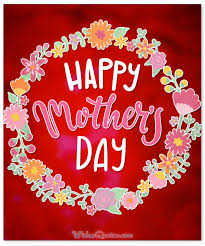 Mothers Greeting Card 200 Heartfelt Mothers Day Wishes Greeting Cards And Messages