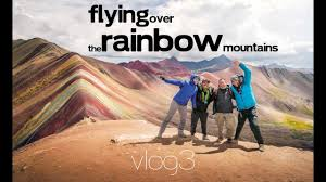 vlog 3 peru flying over the rainbow mountains jean baptiste chandelier