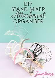 diy stand mixer attachment organiser make your own handy organiser for your mixer attachments using