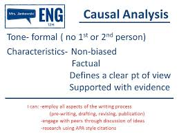 causal analysis i can employ all aspects of the writing process  7 causal