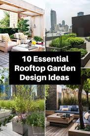 Roof Garden Design Ideas 10 Essential Rooftop Garden Design Ideas For Amazing Terrace