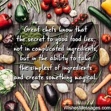 I'm a big believer in watching youtube recipes, and i've found channels for pretty much every cuisine, like maangchi for korean food, cooking with dog for japanese, food wishes for everything. Cooking Quotes Inspirational Messages For Chefs And Culinary Enthusiasts Wishesmessages Com