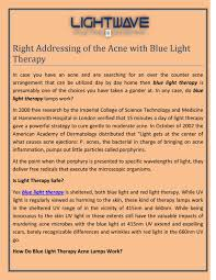 Blue Light Therapy Wavelength Right Addressing Of The Acne With Blue Light Therapy By
