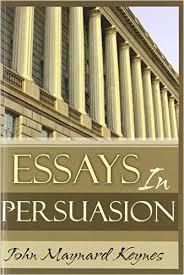 essays in persuasion john nard keynes  essays in persuasion john nard keynes 9781441492265 com books