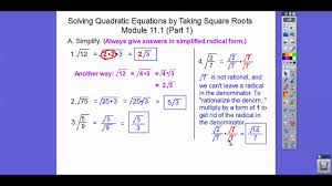 solving quadratics by taking square roots module 11 1 part 1