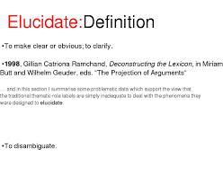 definition of elucidate words of the day definitions definition of elucidate