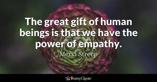 Empathy Quotes Awesome Empathy Quotes BrainyQuote