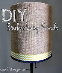 Diy Lampshade Diy Burlap Lamp Shade Spoonful Of Imagination