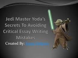 jedi master yoda s secrets to avoiding critical essay writing mistakes