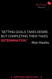 reaching goals quotes inspiring words feel positive quotes 6 reasons why you havent reached your goals positive quotes n description completing