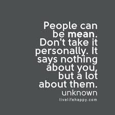 People Are So Mean Quotes