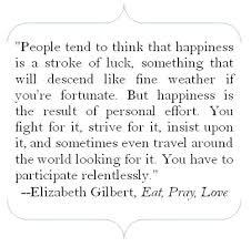 Eat Pray Love Quotes Classy Wisdom Quotes Elizabeth Gilbert Author Of €�Eat Pray Love