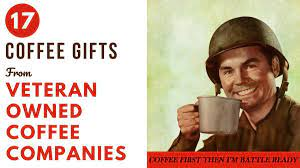 In fact last year our sister site army wife 101 shared 6 coffee brands military people should drink and you. 17 Coffee Gifts From Veteran Owned Coffee Companies