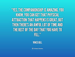 Companionship Quotes Cool Quotes About Companionship 48 Quotes