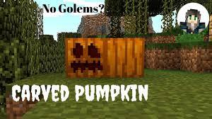 Minecraft 113 Carved Pumpkins For Golems And Jack O Lanterns