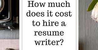 Here Are Some Notes On How Much It Cost To Hire A Resume Writer