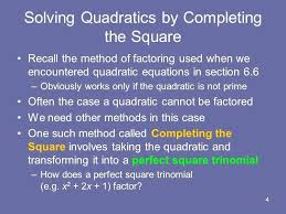 factoring square method math 4 solving quadratics by completing the square recall the method of factoring