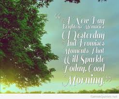 Good Morning Quote Of The Day Best Of New Day Good Morning Quote