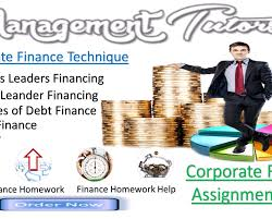 finance assignment help online finance homework help finance  management tutors solve your queries pertaining to corporate finance assignment help