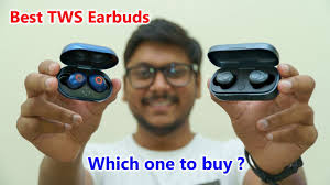 Best <b>TWS</b> Earbuds... Which one to buy ? - YouTube