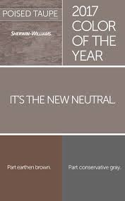Color of the Year 2017: Poised Taupe - Taupe gives a nod to those who
