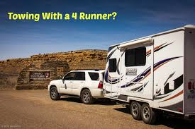 Towing A Travel Trailer With a 6 Cyl Toyota 4 Runner? - Trailer ...
