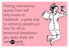 Self Help Quotes Posting motivational quotes from self help books on Facebook a 65
