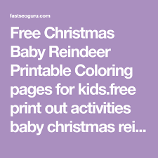 Free Christmas Baby Reindeer Printable Coloring Pages For Kids Free