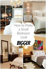 Making A Small Bedroom Look Bigger How To Make A Small Bedroom Look Bigger When The Bra Comes Off