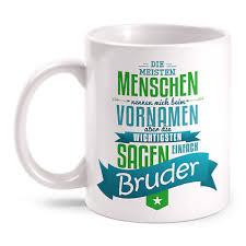 Kaffeebecher Tasse Bruder Der Spruch Geburtstag Geschenk Familie