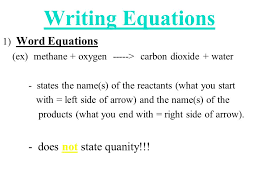 writing equations 1 word equations ex methane oxygen