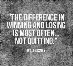 Quotes About Winning And Losing Custom The Difference In Winning And Losing Is Most Oftennot Quitting