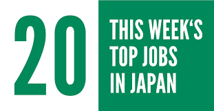 2018 Top Jobs In Japan Week 20 - Gaijinpot
