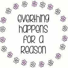 Everything Happens For A Reason Quotes Amazing Everything Happens For A Reason Pictures Photos And Images For