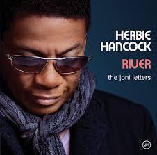 <b>Herbie Hancock</b>: <b>River</b>: The Joni Letters (Expanded Edition) - Music ...