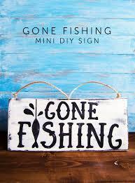 gone fishing mini wood sign com this gone fishing mini wood sign is perfect